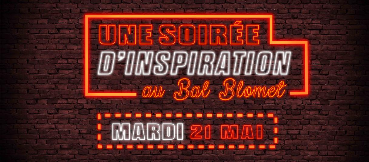 Venez vivre une Soirée d'Inspiration au Bal Blomet le 21 mai !