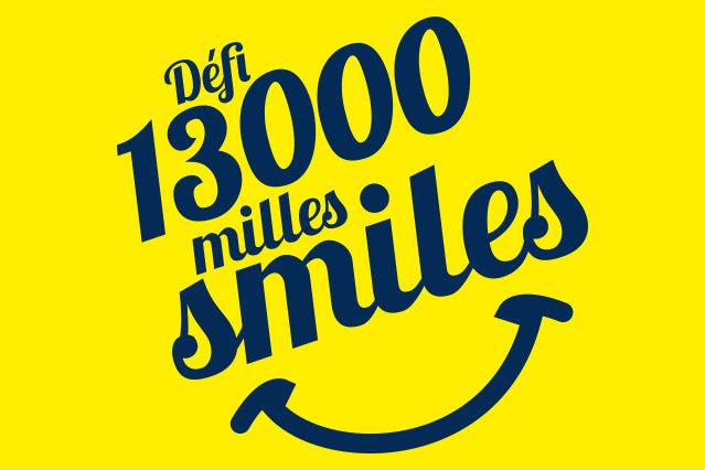 13 000 miles pour 13 smiles !