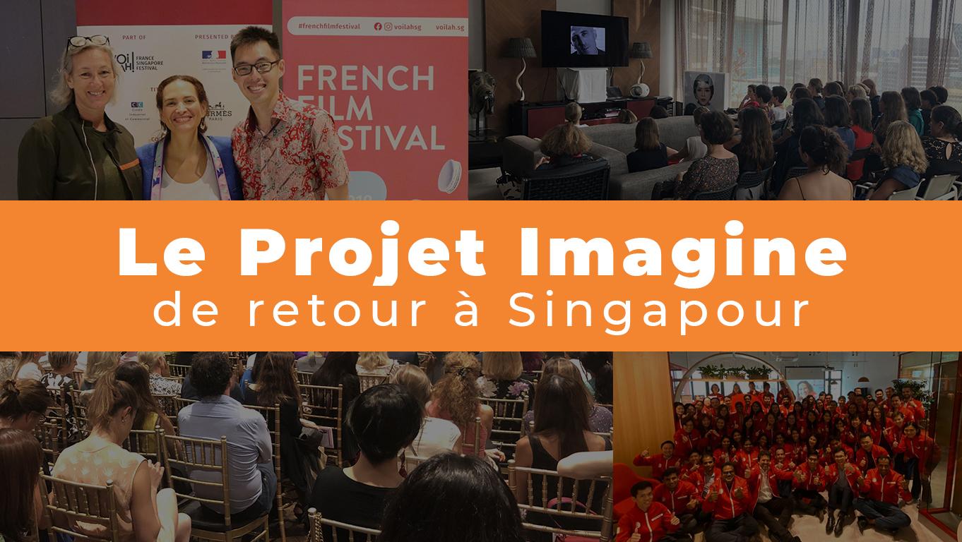 Le Projet Imagine de retour à Singapour !