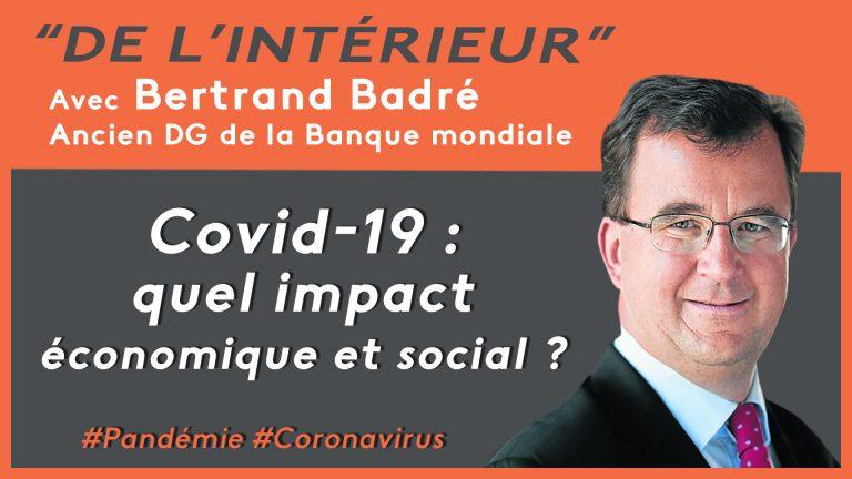 Pandémie de coronavirus : quel impact économique et social ? De L'intérieur – Bertrand Badré