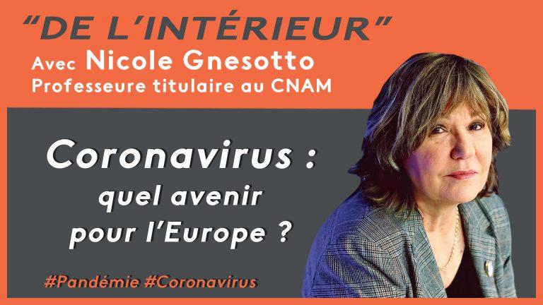 L'Europe est morte, vive l'Europe ! De L'intérieur – Nicole Gnesotto